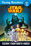 Star Wars: Escape From Darth Vader: Star Wars Saga Reader (Star Wars Young Readers)