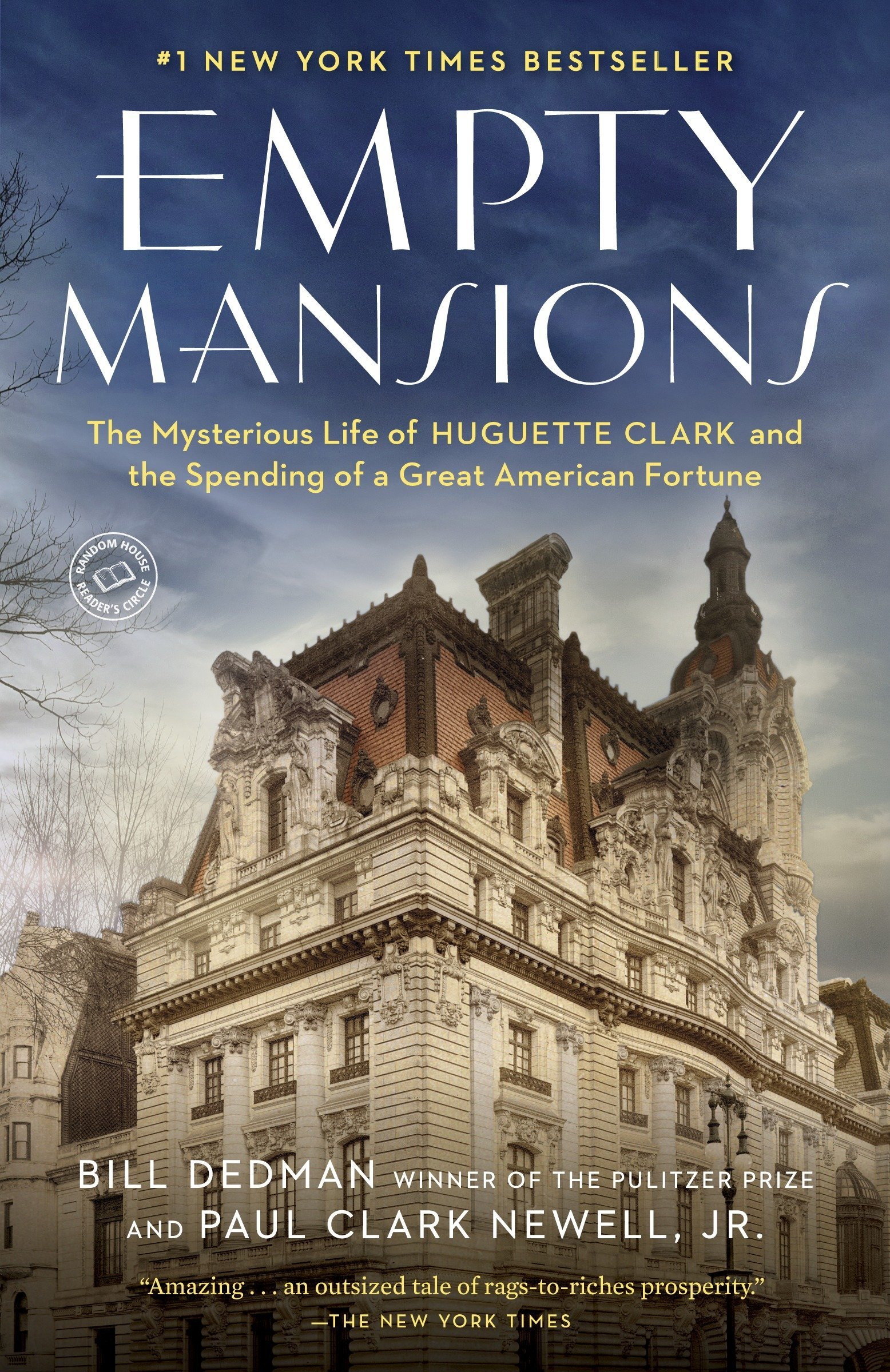 Empty Mansions: The Mysterious Life of Huguette Clark and the Spending of a Great American Fortune cover