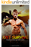 Gay Romance: Just Survive: Finding A Reason To Live (MM Romance Story)