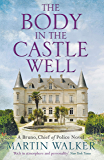 The Body in the Castle Well: The Dordogne Mysteries 12