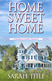 Home Sweet Home (Southern Comfort Book 2)