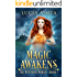 Magic Awakens (The Witching World Book 1)