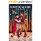 Forever Moore: A Gay Fairy Tale (Forbidden Love Book 2)