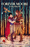 Forever Moore: A Gay Fairy Tale (Forbidden Love Book 2) (English Edition)