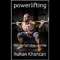 powerlifting: Nederlandse versie