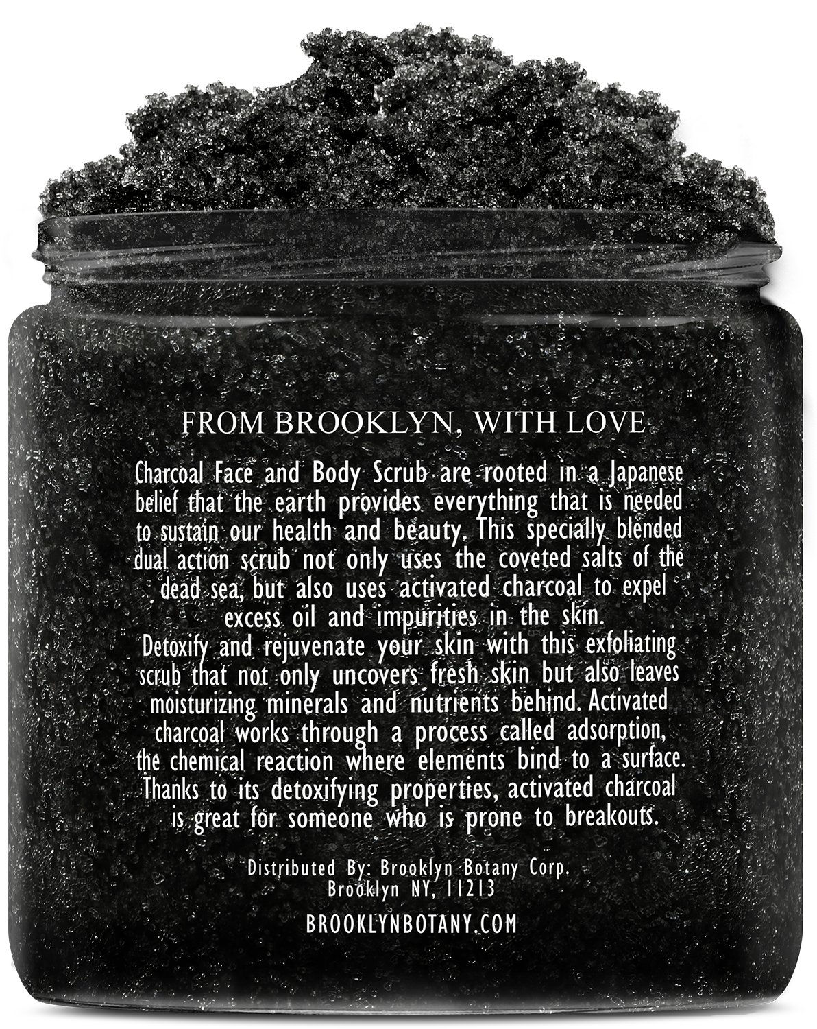 Premium Activated Charcoal Scrub 10 oz - For Deep Cleansing & Exfoliation - Pore Minimizer & Reduces Wrinkles, Acne Scars, Blackhead Remover & Anti Cellulite Treatment - Body Scrub & Facial Cleanser by Brooklyn Botany (Image #2)