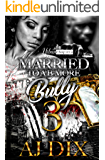 Married To A B-More Bully 3