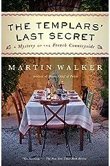 The Templars' Last Secret: A Bruno, Chief of Police novel (Bruno Chief of Police Book 10) Kindle Edition