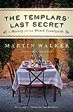 The Templars' Last Secret: A Bruno, Chief of Police novel (Bruno, Chief of Police Series)