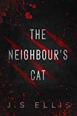 The Neighbour's Cat: A Short Story Kindle Edition