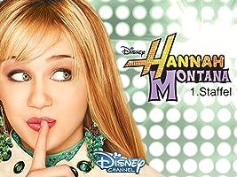 Hannah Montana Staffel 1