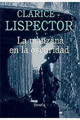 La manzana en la oscuridad (Biblioteca Clarice Lispector nº 5) (Spanish Edition) Kindle Edition