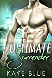 Ultimate Surrender (English Edition)