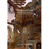 The Ruins Lesson: Meaning and Material in Western Culture