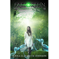 Faelorehn: Book One of the Otherworld Series