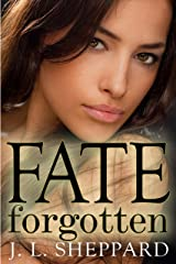 Fate Forgotten (The Fated Immortals Series) Kindle Edition