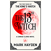 The 13th Witch (The King's Watch Book 1) (English Edition)