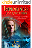 The Crossing (Immortals Book 6)