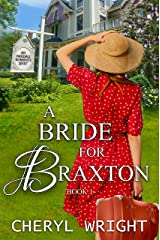 A Bride for Braxton (Oakdale Romance Duet Book 1) Kindle Edition