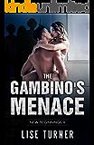 The Gambino's Menace: A Billionaire Mafia Romance (New Beginnings Book 3)