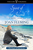 Spirit of the Island: Magic of Mull Series, #2