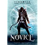The Novice: Summoner: Book One (The Summoner Trilogy 1)