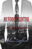 My Funny Valentine: A Valentine Novella (Hold On To Me Book 1)