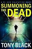 Summoning the Dead (DI Bob Valentine Book 3)