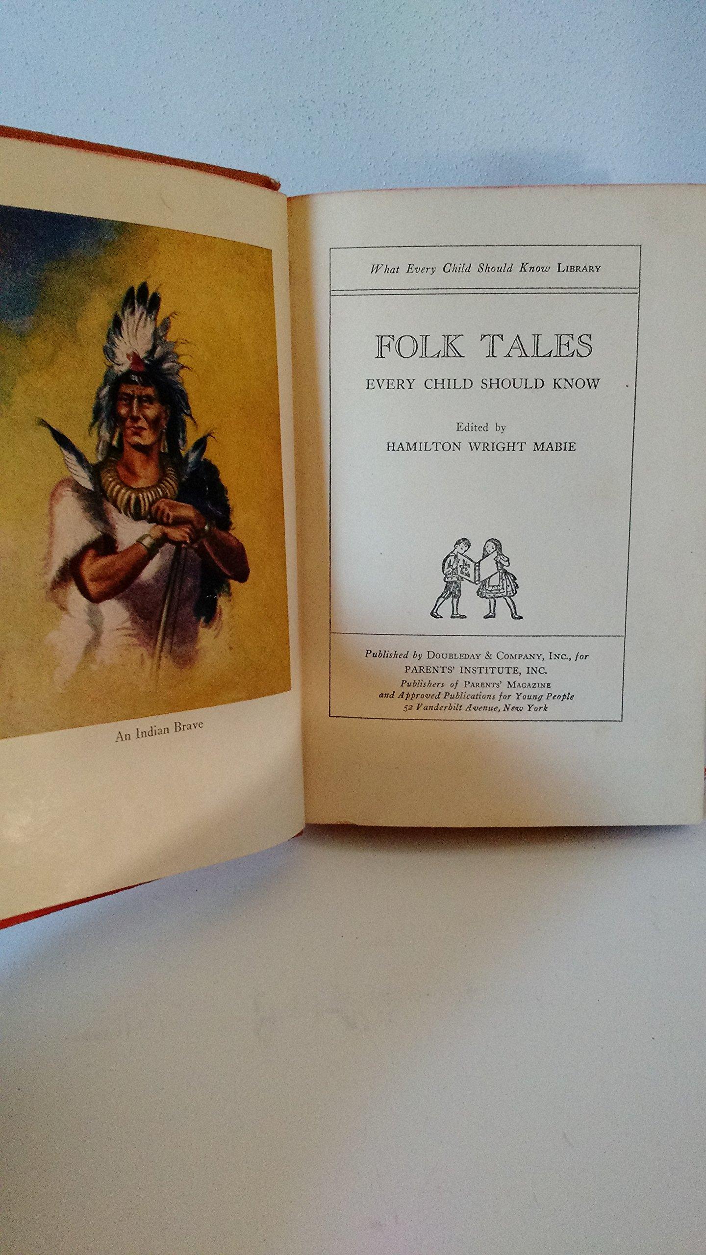 Folk Tales Every Child Should Know Mabie Hamilton Wright Edited By Amazon Com Books