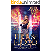 Fire & Flood: Mount Olympus Academy (Mythverse Book