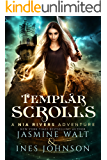 Templar Scrolls: a Nia Rivers Adventure (Nia Rivers Adventures Book 3)
