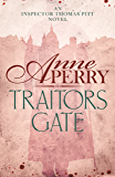 Traitors Gate (Thomas Pitt Mystery, Book 15): Murder and political intrigue in Victorian London (Charlotte & Thomas Pitt series)