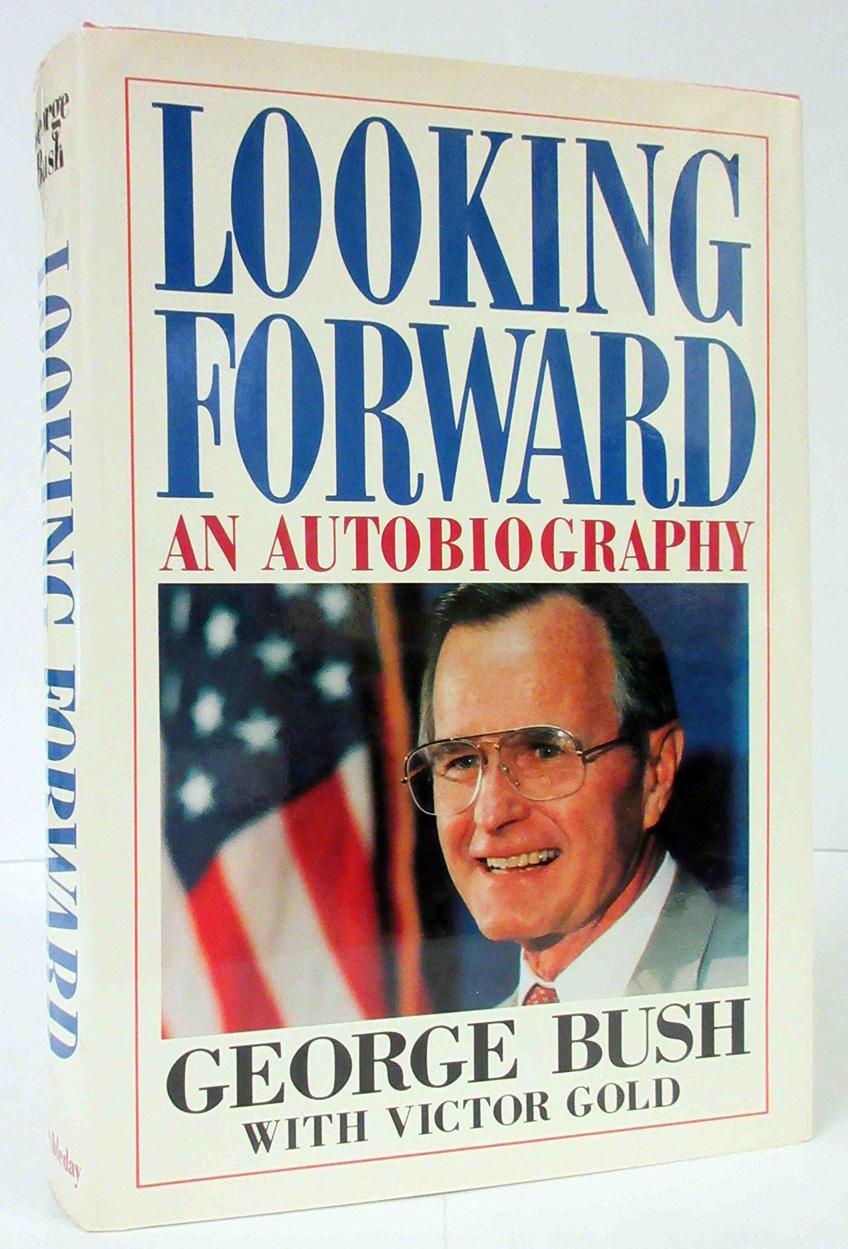 Looking Forward George Bush 9780385141819 Amazon Com Books
