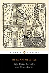 Billy Budd, Bartleby, and Other Stories (Penguin Classics Edition) Kindle Edition