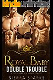 Royal Baby Double Trouble: A Two Princes MFM Menage Romance