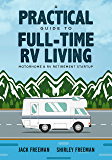 A Practical Guide to Full-Time RV Living: Motorhome & RV Retirement Startup