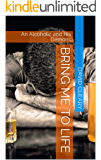 Bring Me To Life: An Alcoholic and His Demons