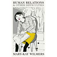 Human Relations and Other Difficulties