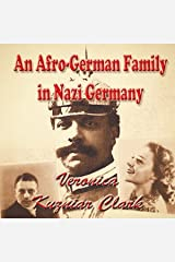 An Afro-German Family in Nazi Germany: The Story of the Sabac el Chers Audible Audiobook