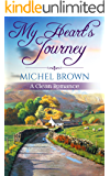 Mail Order Bride: My Heart's Journey (Historical Arranged Marriage Pioneer Story) (Clean and Wholesome Fiction)