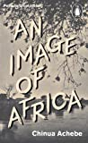 An Image of Africa/ The Trouble with Nigeria (Penguin Great Ideas)