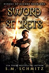 Sword of Secrets (Heroes of Asgard Book 1) Kindle Edition
