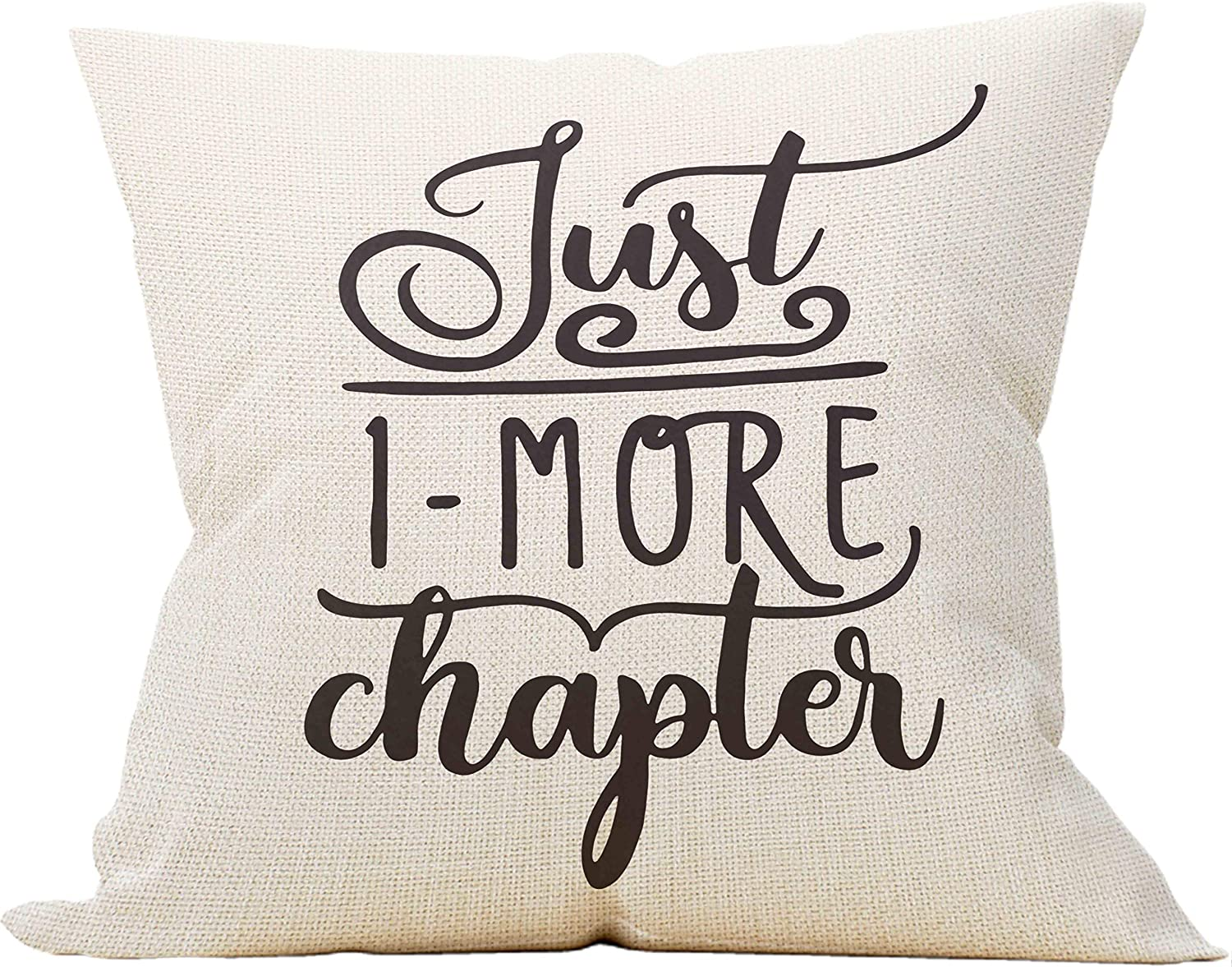 Just One More Chapter Throw Pillow Case, Gift for Book Lover, Librarian Gifts, Reader Gift, Reading Book Club, Reading Nook Decor, Cotton Linen Cushion Cover for Sofa Couch Bedroom, Decor 18 x 18 Inch