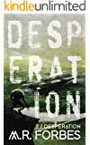 Desperation (Forgotten Colony Book 3)