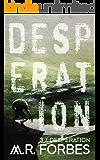 Desperation (Forgotten Colony Book 3)