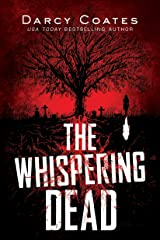 The Whispering Dead (Gravekeeper Book 1) Kindle Edition