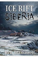Ice Rift - Siberia Kindle Edition