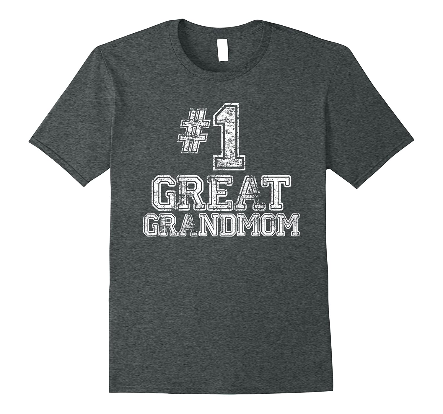 #1 Great Grandmom T Shirt - Number One Grandmother Gift Tee-FL