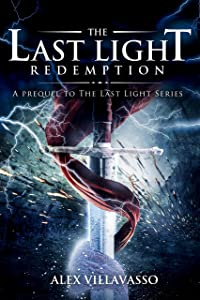 The Last Light: Redemption: A Superhero Epic Fantasy Short