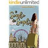 O Sonho de Sophia (Saga Amores Predestinados Livro 1)